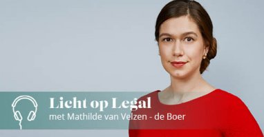 Licht op legal podcast Mathilde  van Velzen- de Boer