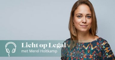 Podcast Licht op Legal met Merel Holtkamp
