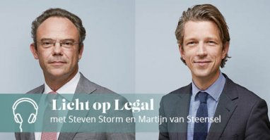 Licht op Legal podcast met Steven Storm en Martijn van Steensel